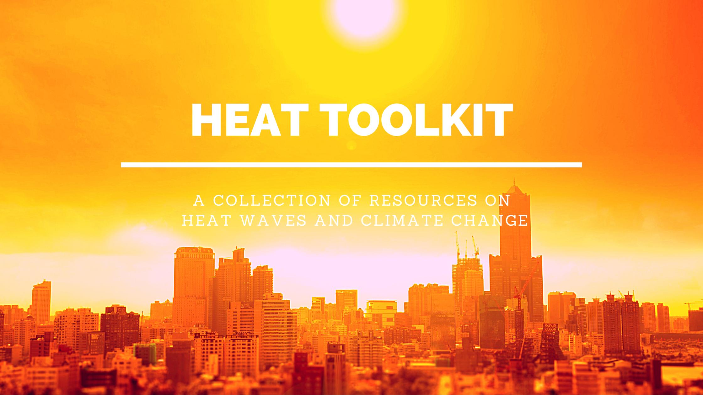 Heatwave Toolkit