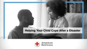 Helping Children Cope After Disaster